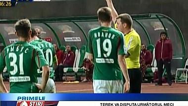 Echipa Terek Groznâi va disputa următorul meci din campionat pe teren neutru