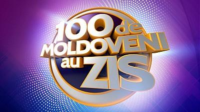 100 DE MOLDOVENI AU ZIS - 21 octombrie - 2018