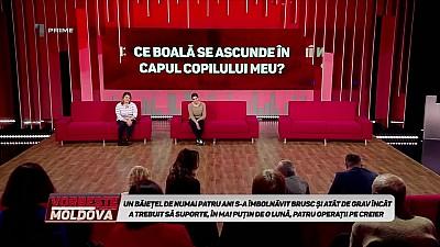 Vorbește Moldova - Ce boală se ascunde în capul copilului meu? - 12 Noiembrie 2018