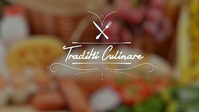 Tradiții Culinare - 23 Noiembrie 2015